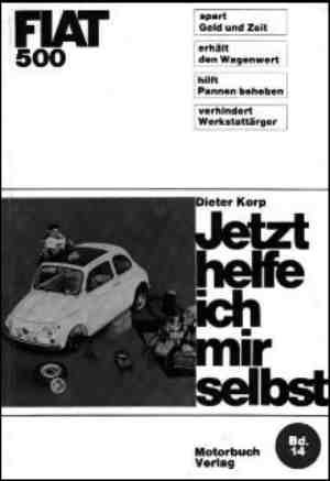 Now I'm helping myself - Dieter Korp Fiat 500