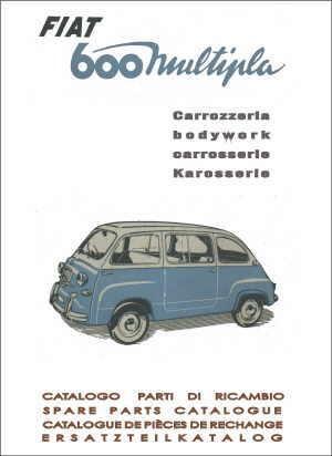Ersatzteilbuch Karosserie Fiat 600/850/1000, Fiat 600 Multipla, Zastava 750