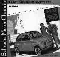 Schrader Motor Chronicle Fiat 500 - Fiat 600