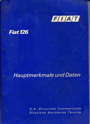 Main features and data Fiat 126 (1st and 2nd series)